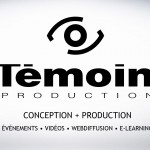 Temoin Production